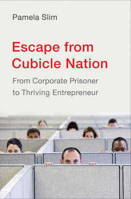 Escape From Cubicle Nation book