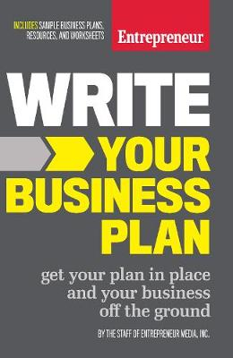 Write Your Business Plan by The Staff of Entrepreneur Media