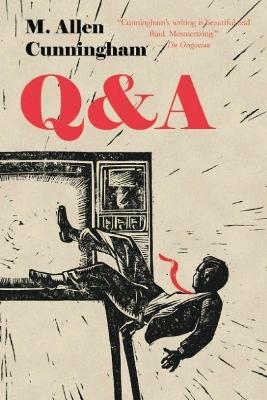 Q & A by M. Allen Cunningham