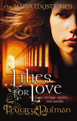 Janna Mysteries 3: Lilies for Love by Felicity Pulman