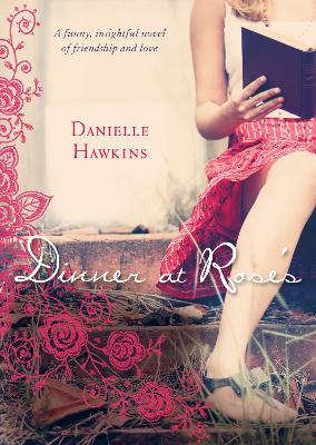 Dinner at Rose's by Danielle Hawkins