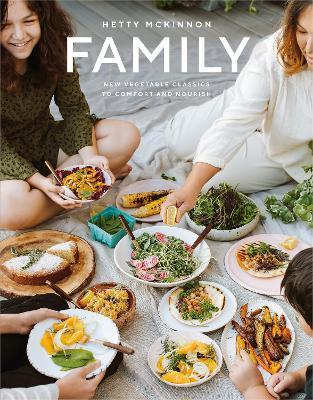 Family: New vegetable classics to comfort and nourish by Hetty McKinnon