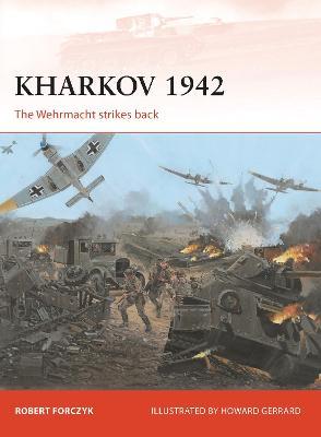 Kharkov 1942 by Robert Forczyk