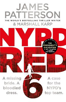 NYPD Red 6: A missing bride. A bloodied dress. NYPD Red's deadliest case yet book