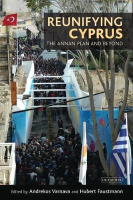 Reunifying Cyprus by Andrekos Varnava