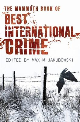 The Mammoth Book Best International Crime by Maxim Jakubowski