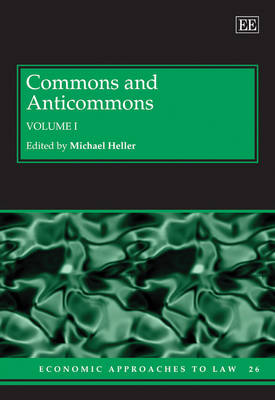 Commons and Anticommons by Michael Heller
