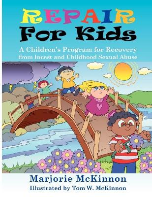 Repair for Kids by Marjorie McKinnon