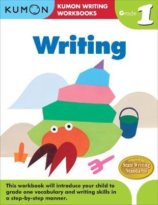 Grade 1 Writing by Kumon Publishing