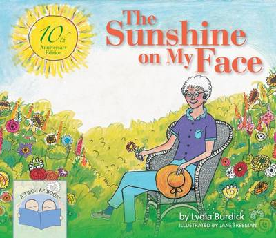 Sunshine on My Face by Lydia Burdick