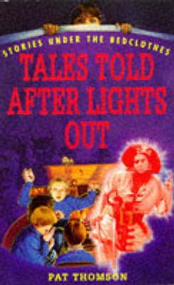 Tales Told After Lights Out by Pat Thomson