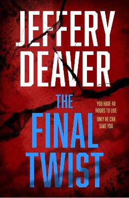 The Final Twist (Colter Shaw Thriller, Book 3) book