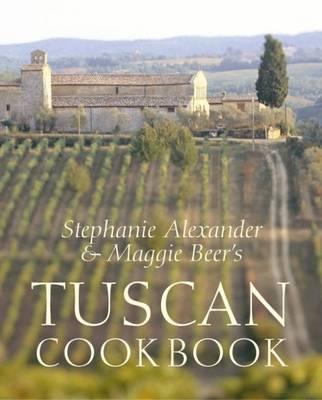 Tuscan Cookbook by Stephanie Alexander