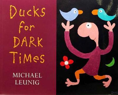 Ducks for Dark Times book