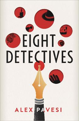 Eight Detectives: The Sunday Times Crime Book of the Month book