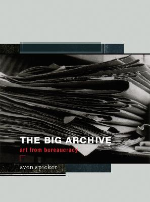 The Big Archive by Sven Spieker