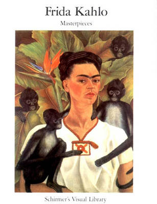 Frida Kahlo by Schirmer's Visual Library