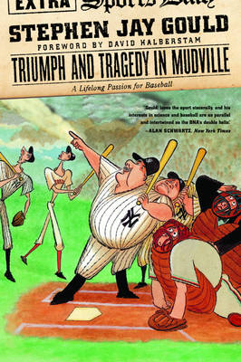 Triumph and Tragedy in Mudville book