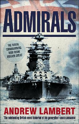 Admirals by Andrew D. Lambert