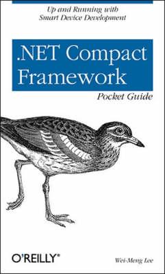 .NET Compact Framework Pocket Guide by Wei-Meng Lee