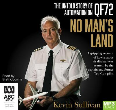 No Man's Land: The Untold Story of Automation on QF72 book