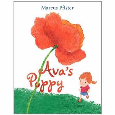Ava's Poppy by Marcus Pfister