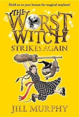 Worst Witch Strikes Again book