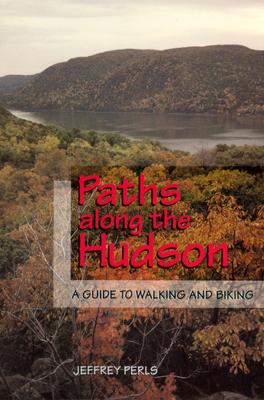 Paths Along the Hudson by Jeffrey Perls
