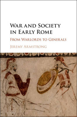 War and Society in Early Rome book