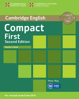 Compact First Teacher's Book by Peter May