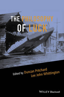 Philosophy of Luck by Duncan Pritchard