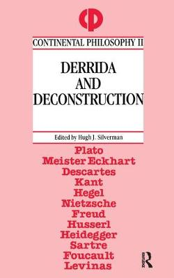 Derrida and Deconstruction by Hugh J. Silverman
