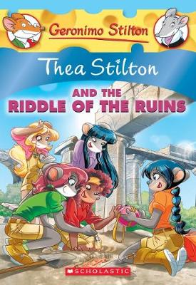 THEA RIDDLE OF THE RUINS#28 by Thea Stilton