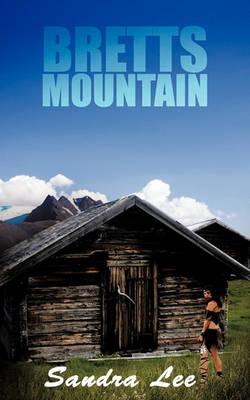 Bretts Mountain by Sandra Lee