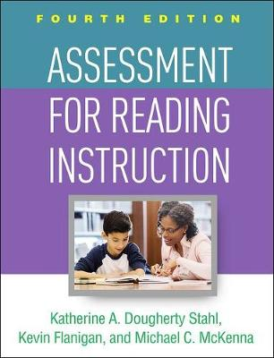Assessment for Reading Instruction by Katherine A. Dougherty Stahl