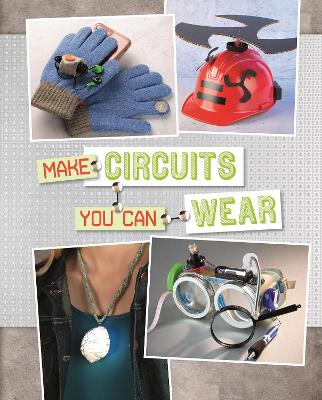 Make Circuits You Can Wear by Chris Harbo
