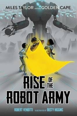 Rise of the Robot Army by Robert Venditti