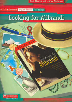 The Heinemann English Project Text Study: Looking for Alibrandi by Mark Stracey