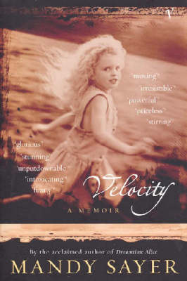 Velocity: A Memoir by Mandy Sayer
