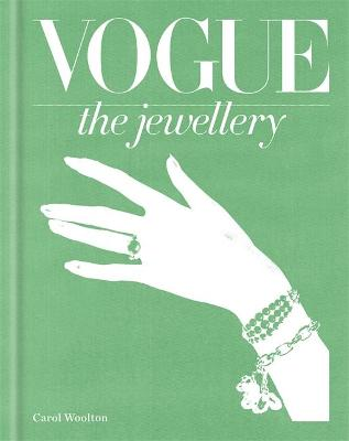 Vogue The Jewellery by Carol Woolton