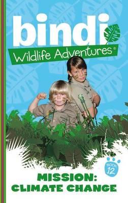 Bindi Wildlife Adventures 12 by Bindi Irwin