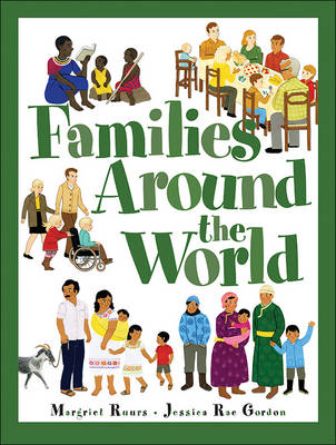Families Around the World by Susan Hood
