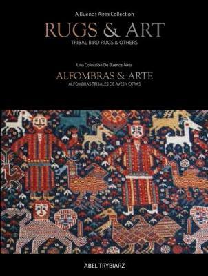 Rugs & Art by Abel Trybiarz
