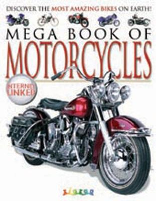 MEGA BOOK OF MOTORCYCLES by Lynne Gibbs