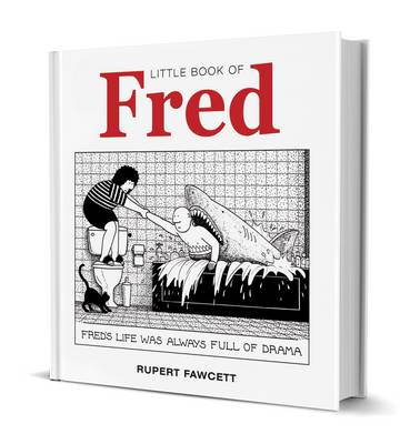 Little Book of Fred by Rupert Fawcett