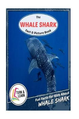 The Whale Shark Fact and Picture Book by Gina McIntyre