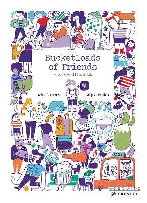 Bucketloads of Friends by Mia Cassany