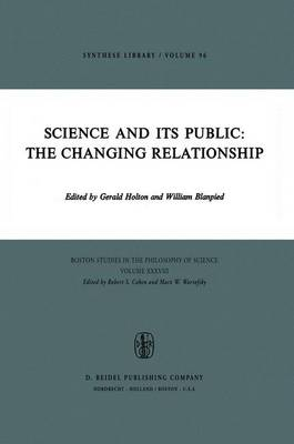 Science and Its Public: The Changing Relationship by Gerald Holton