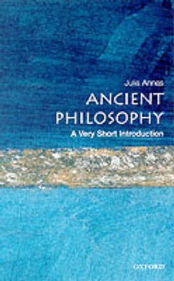 Ancient Philosophy: A Very Short Introduction by Julia Annas