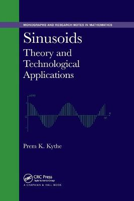 Sinusoids: Theory and Technological Applications by Prem K. Kythe